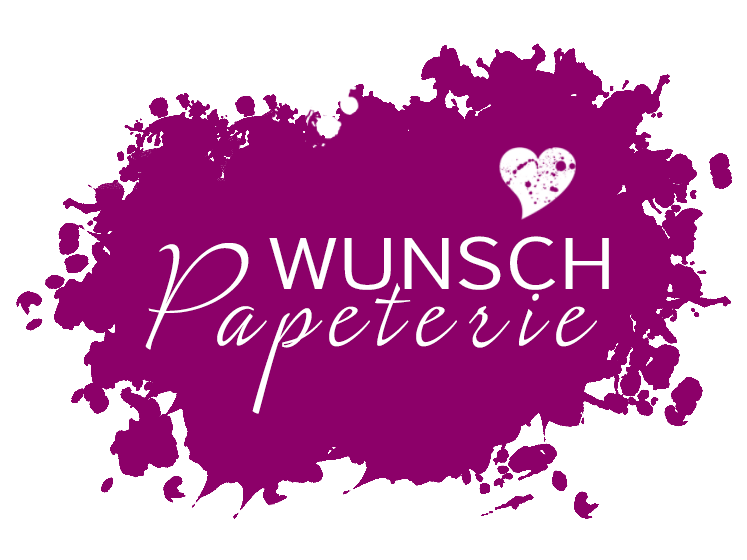 Wunsch Papeterie - Wir gestalten Einladungskarten sowie Glückwunschkarten nach Ihren Wünschen.